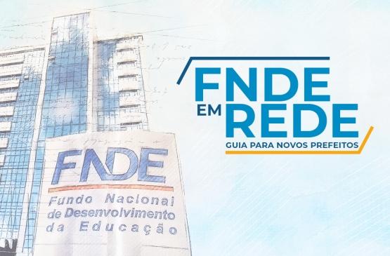 Guia do FNDE orienta novos prefeitos sobre a área da educação