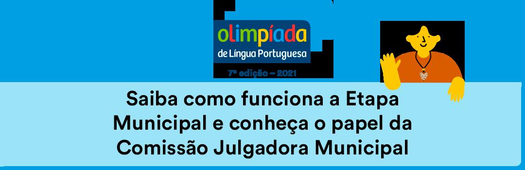 Olimpíada de Língua Portuguesa: saiba como funciona a Etapa Municipal e conheça o papel da Comissão Julgadora Municipal