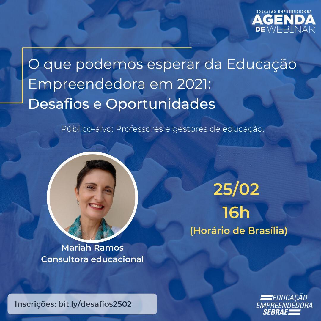 Sebrae realiza webinar sobre educação empreendedora em 2021
