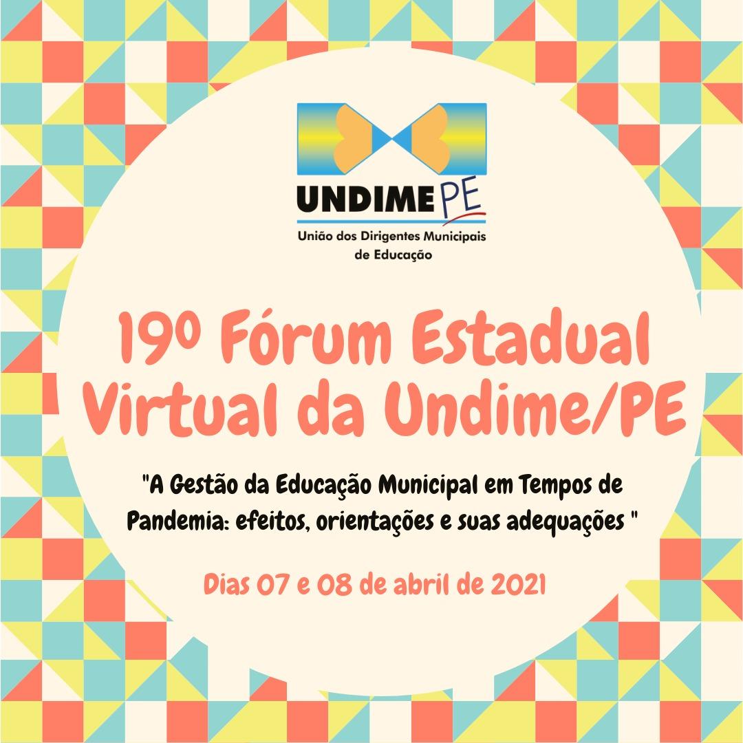 Estão abertas as inscrições para o 19º Fórum Estadual Virtual da Undime Pernambuco