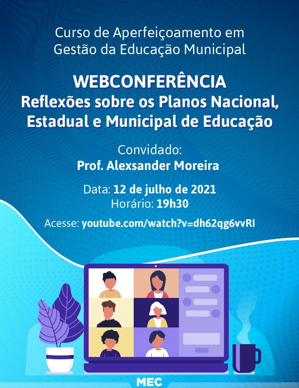 Planos Nacional, Estaduais e Municipais de Educação serão discutidos em webconferência