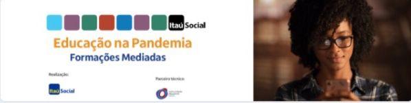 Formações mediadas Educação na Pandemia: inscrições até 20 de agosto