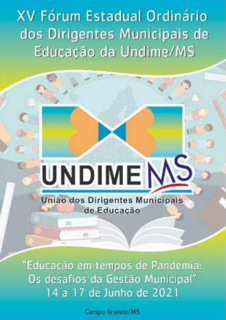 Estão abertas as inscrições para o Fórum Estadual da Undime Mato Grosso do Sul