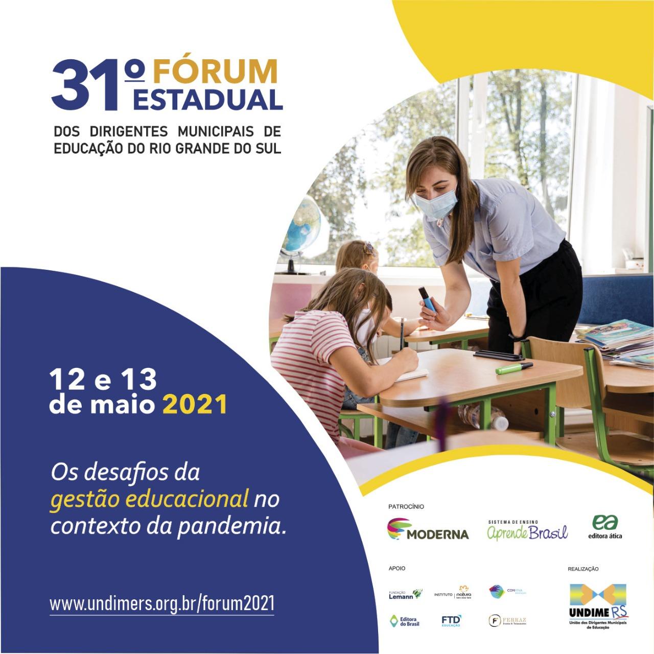 Estão abertas as inscrições para o 31º Fórum Estadual dos Dirigentes Municipais de Educação do Rio Grande do Sul
