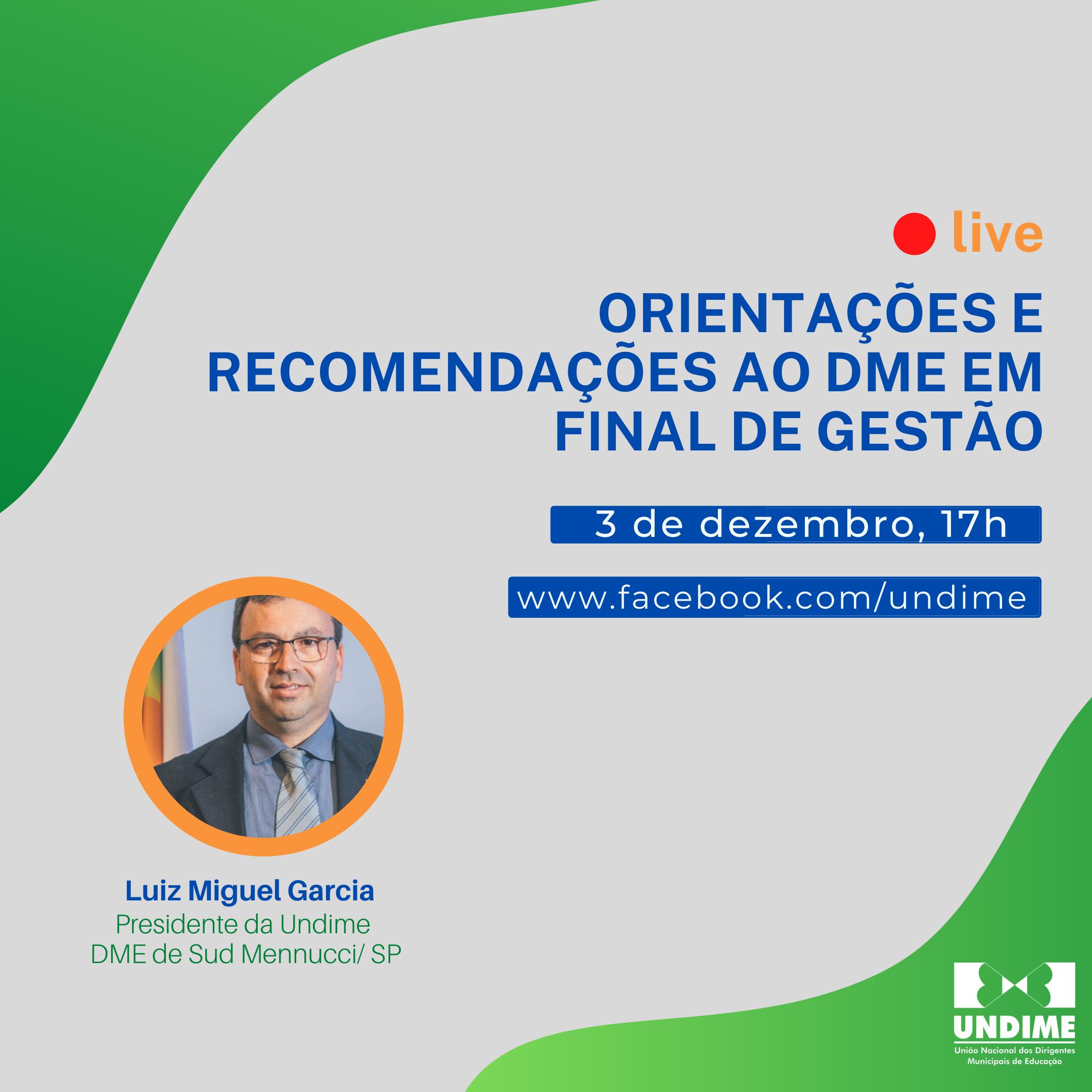 Undime realiza live sobre orientações e recomendações aos dirigentes em final de gestão