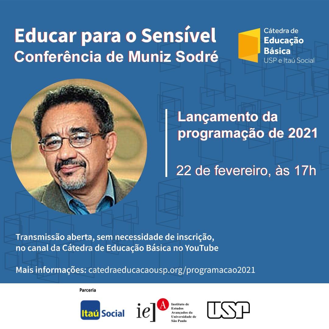 Cátedra de Educação Básica da USP realiza conferência com a participação de Muniz Sodré