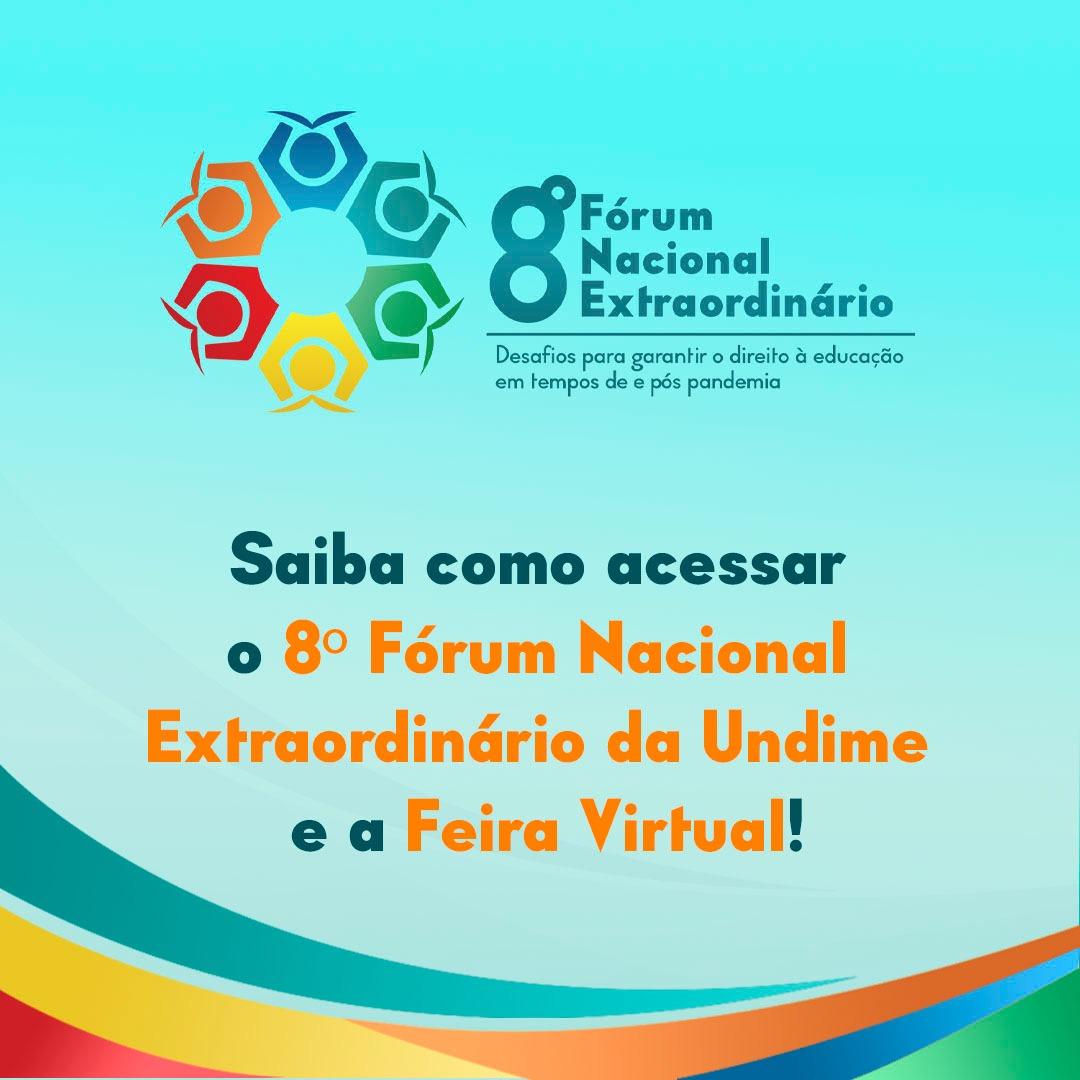 Saiba como acessar o 8º Fórum Nacional Extraordinário da Undime e a Feira Virtual