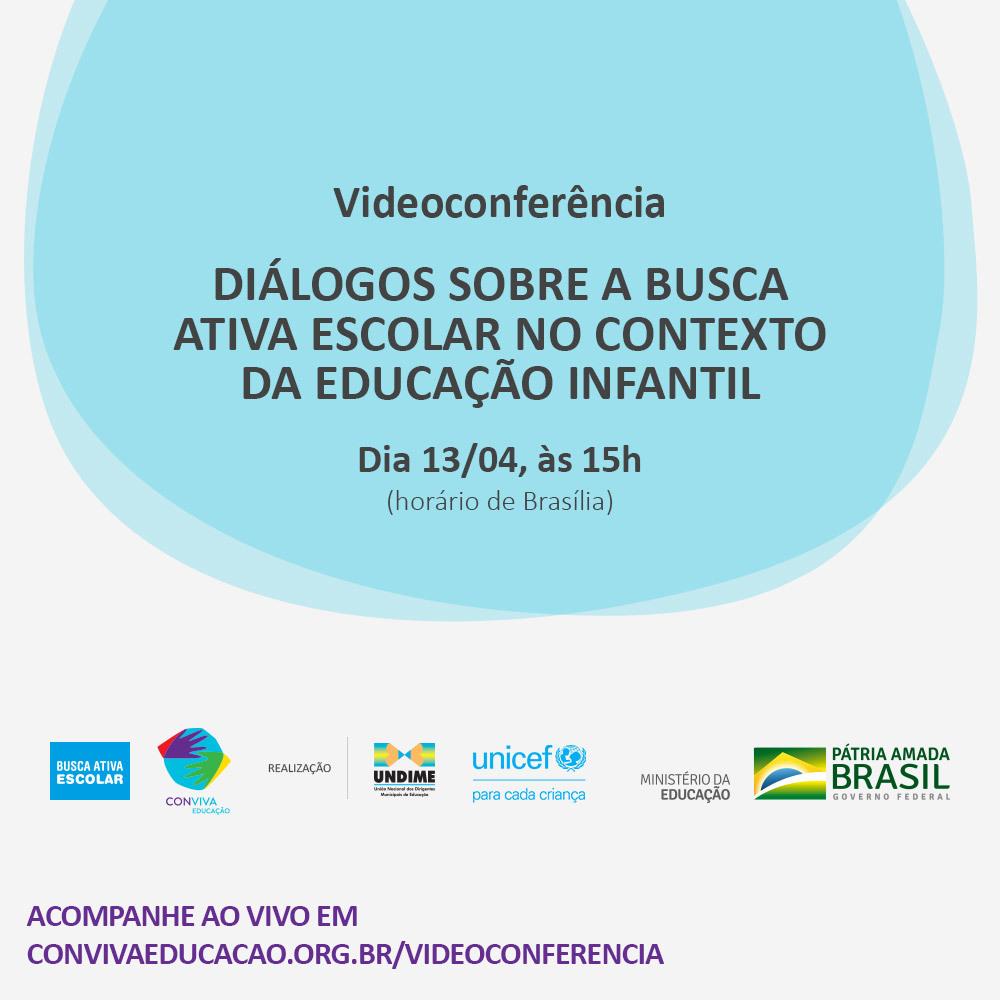 Videoconferência trará dialogo sobre a Busca Ativa Escolar no contexto da educação infantil
