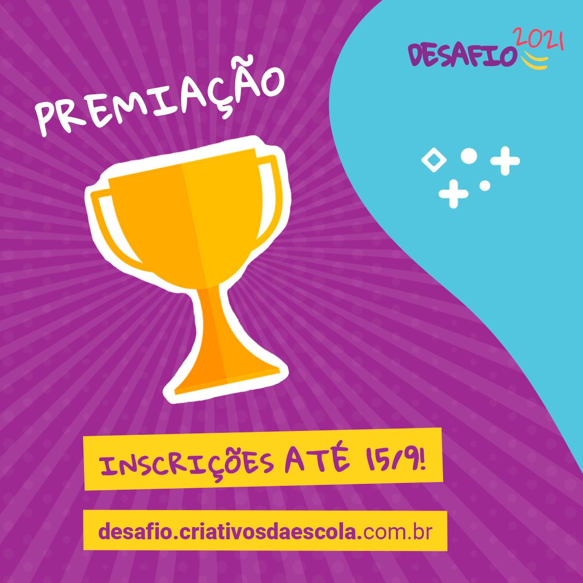 Estão abertas as inscrições para a Premiação do Desafio Criativos da Escola 2021