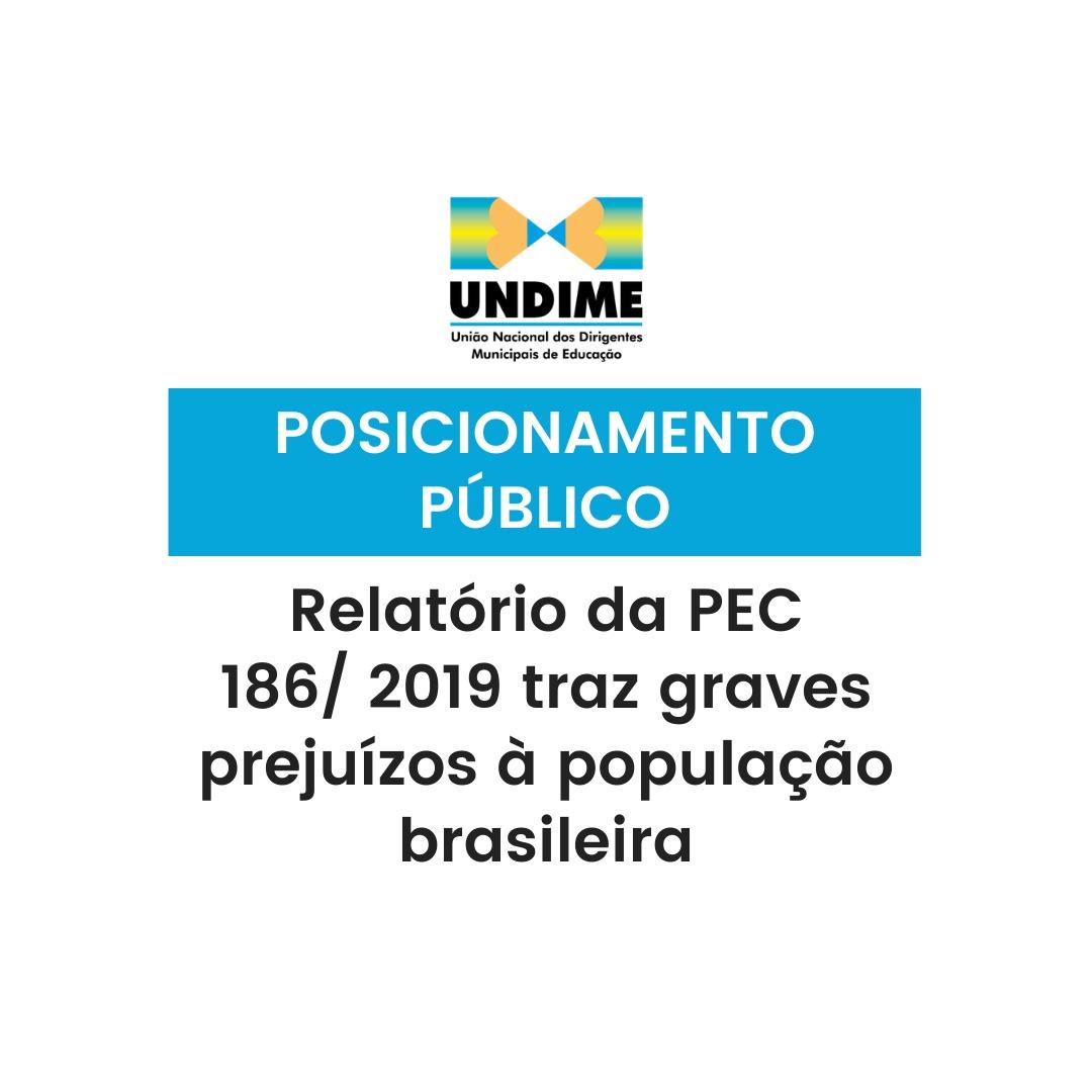 Posicionamento público: Relatório da PEC 186/ 2019 traz graves prejuízos à população brasileira