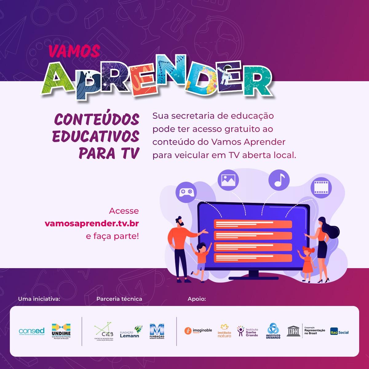 Projeto Vamos Aprender está disponível gratuitamente para todas as redes públicas de ensino com programas educativos via televisão, plataforma ou aplicativo