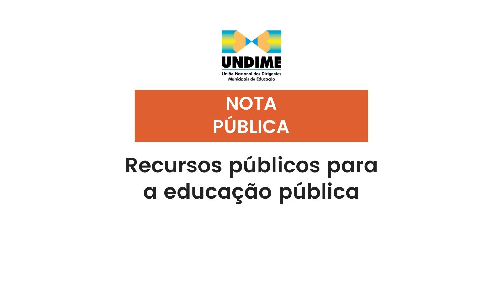 Nota pública: Recursos públicos para a educação pública
