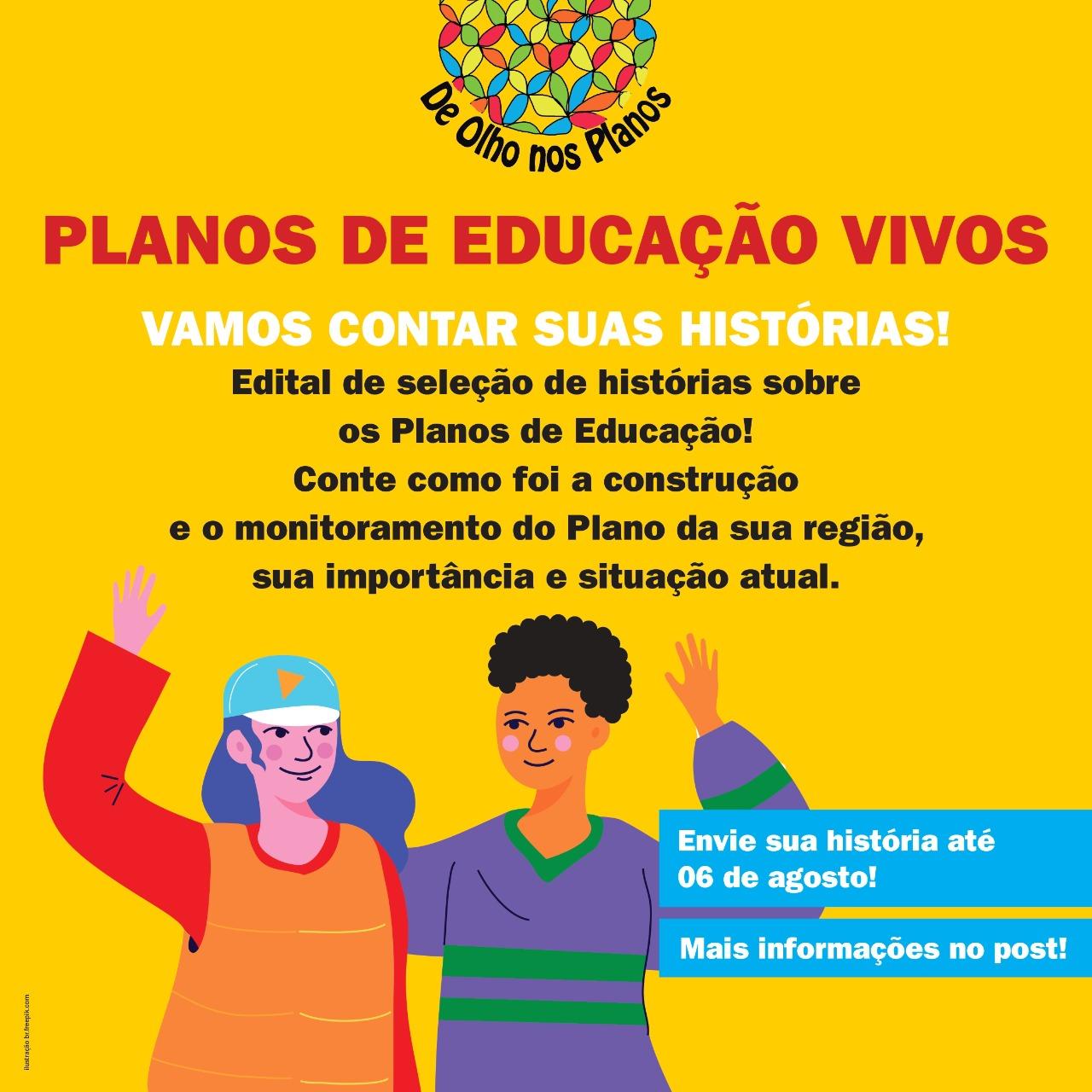 Iniciativa De Olho Nos Planos lança edital Planos de Educação Vivos: vamos contar as suas histórias!