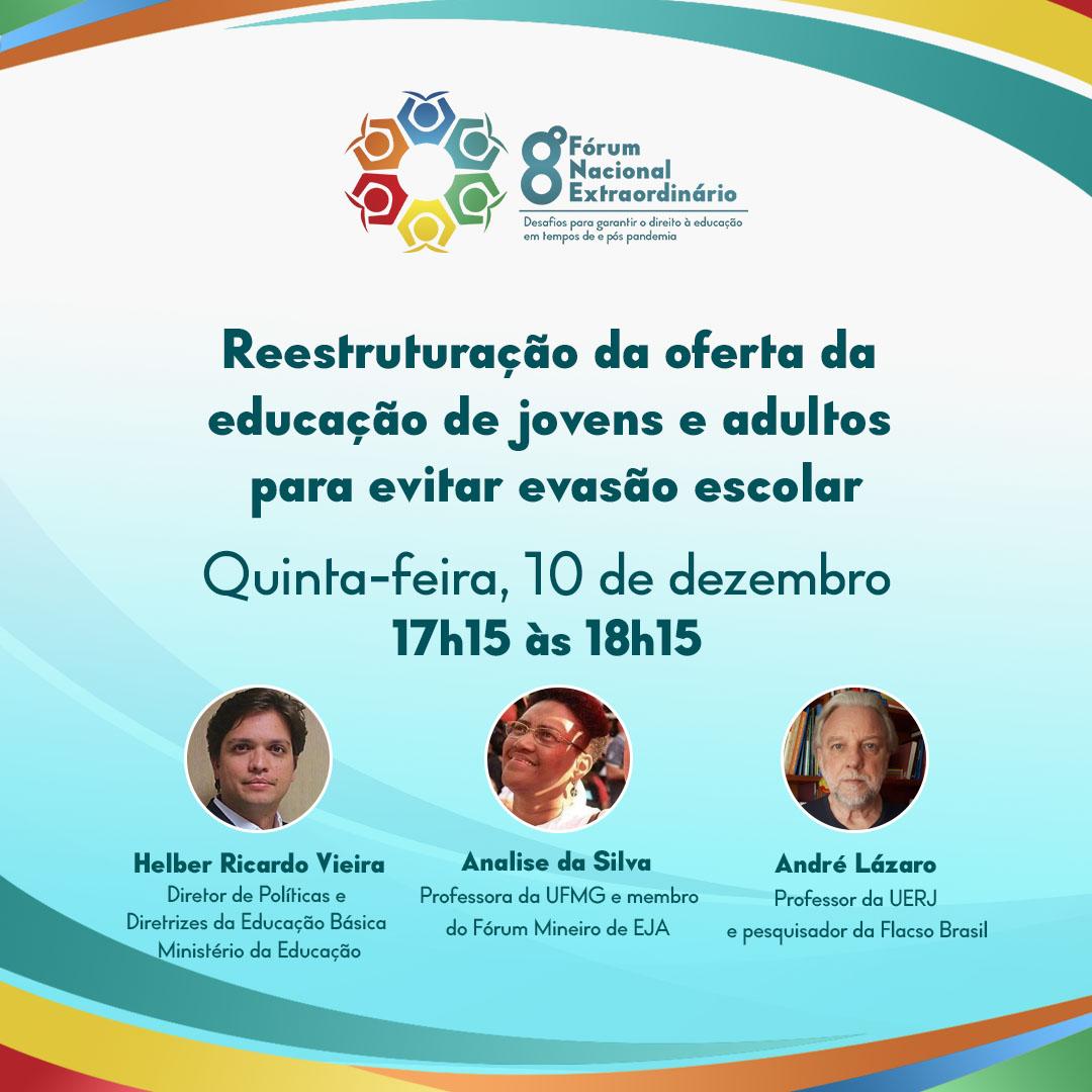 8º Fórum Nacional Extraordinário da Undime promove debate sobre reestruturação da oferta da educação de jovens e adultos para evitar evasão escolar