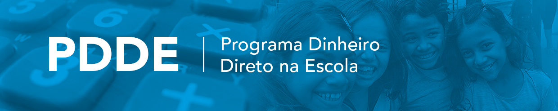 Ministério da Educação prorroga prazo para a adesão do Programa Dinheiro Direto na Escola