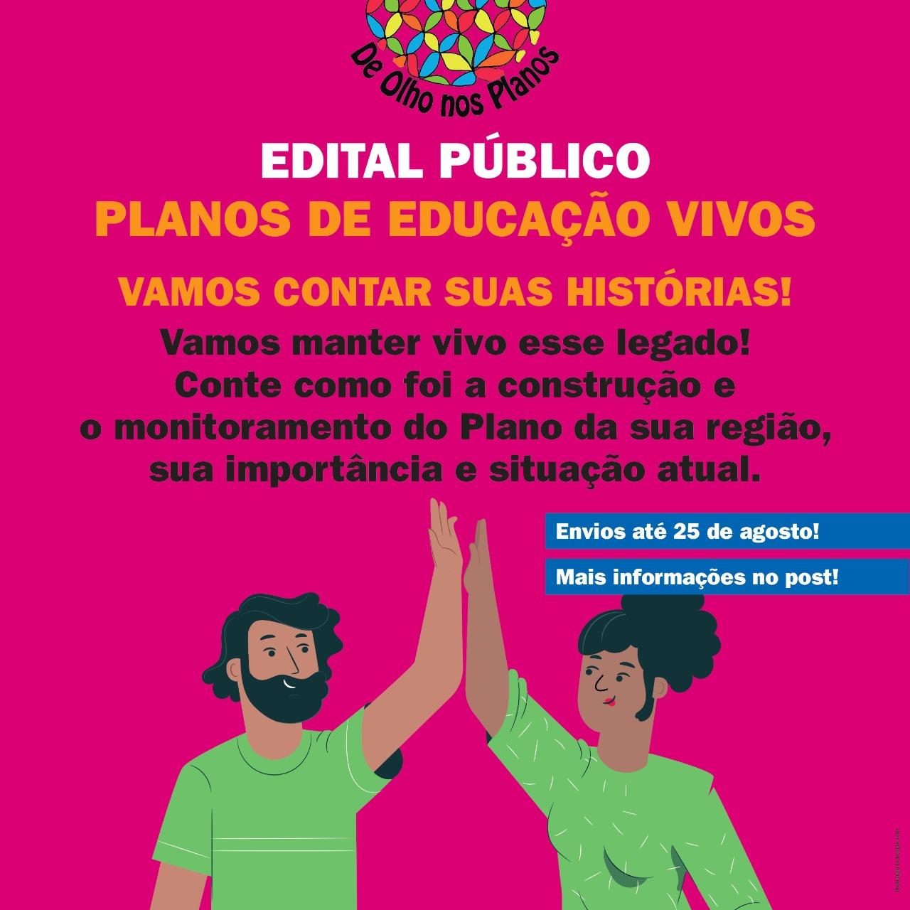 Prorrogada até 25 de agosto inscrição para edital da Iniciativa De Olho Nos Planos