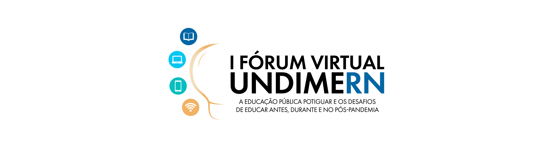 Inscrições abertas para I Fórum Virtual da UNDIME/RN evento acontece entre de 8 a 18 de setembro