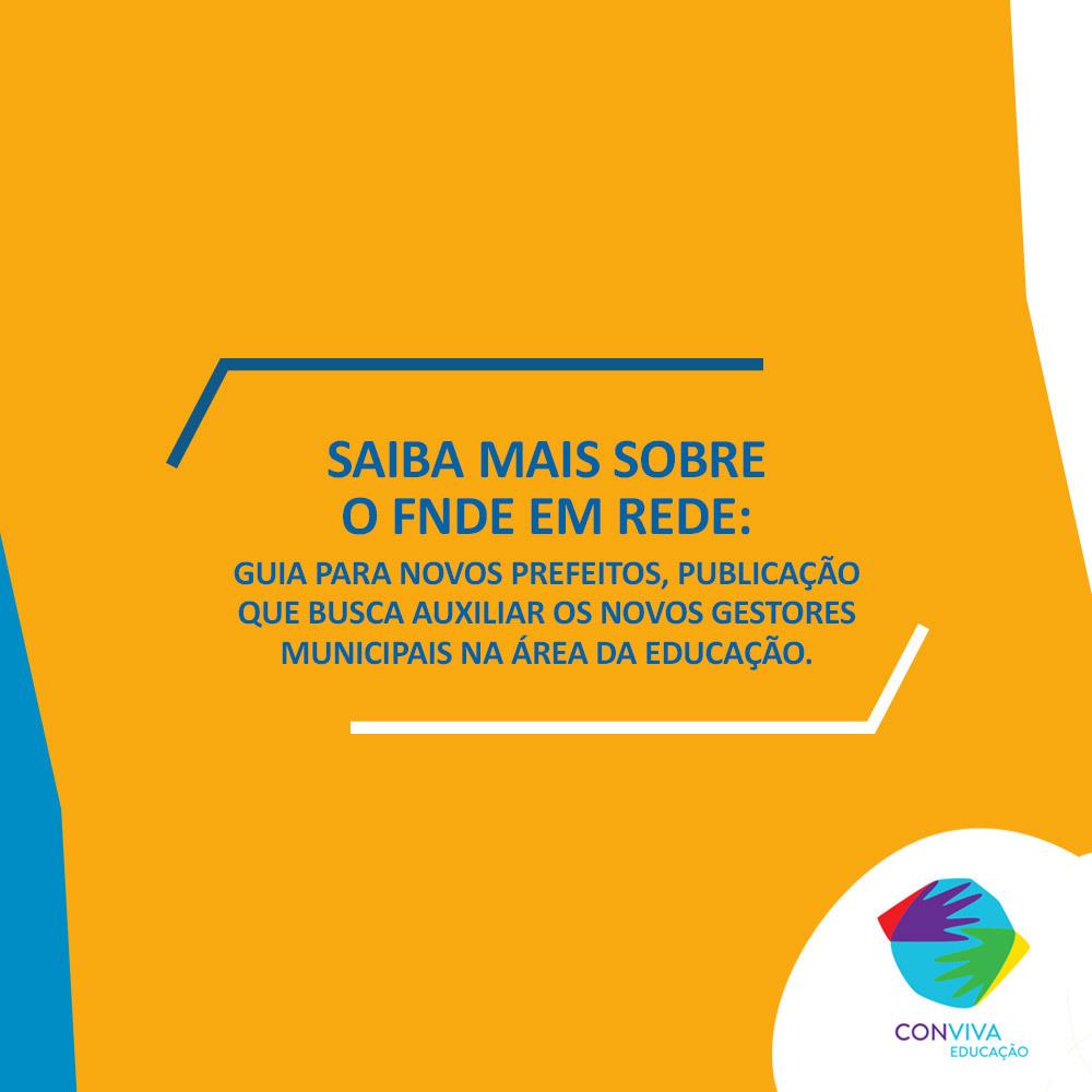 Conviva Educação realiza videoconferência sobre o guia do FNDE para novos prefeitos