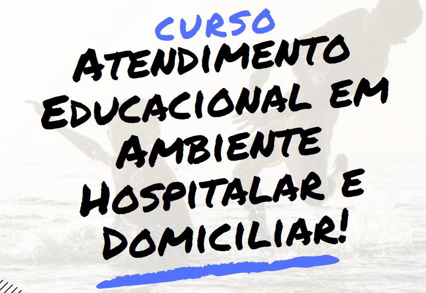 Inscrições para Curso de Atendimento educacional em ambiente hospitalar e domiciliar seguem até 5 de dezembro