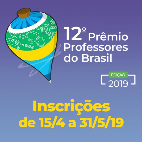 Prêmio Professores do Brasil recebe inscrições até 31 de maio