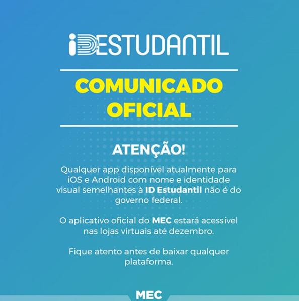MEC esclarece informações sobre aplicativo da ID Estudantil