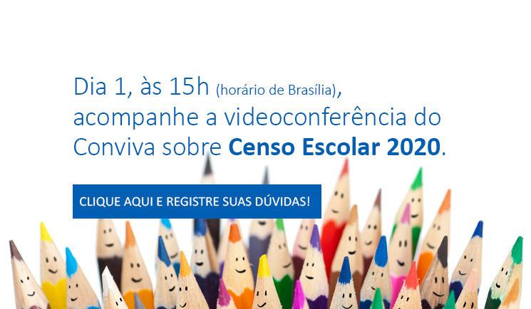 Censo Escolar 2020 é tema da próxima videoconferência do Conviva