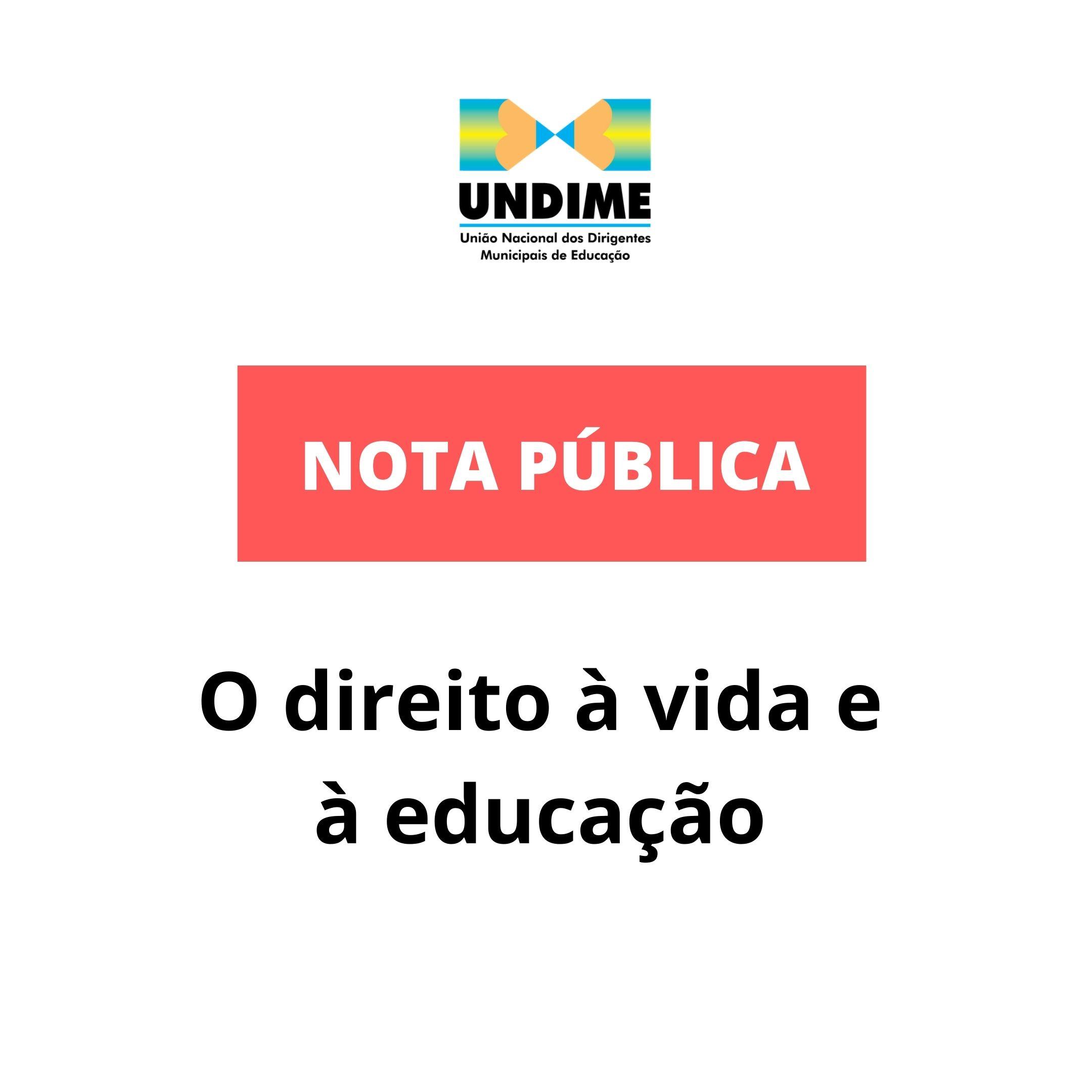 Nota Pública - O direito à vida e à educação
