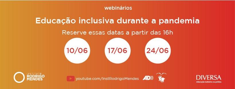 Instituto Rodrigo Mendes e portal Diversa promovem webinários sobre educação inclusiva em tempos de pandemia