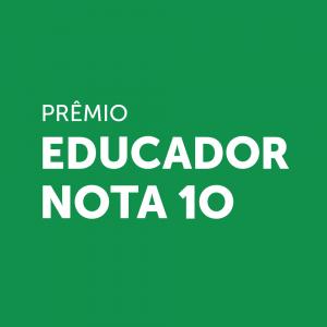 Prêmio Educador Nota 10 prorroga as inscrições até 7 de junho