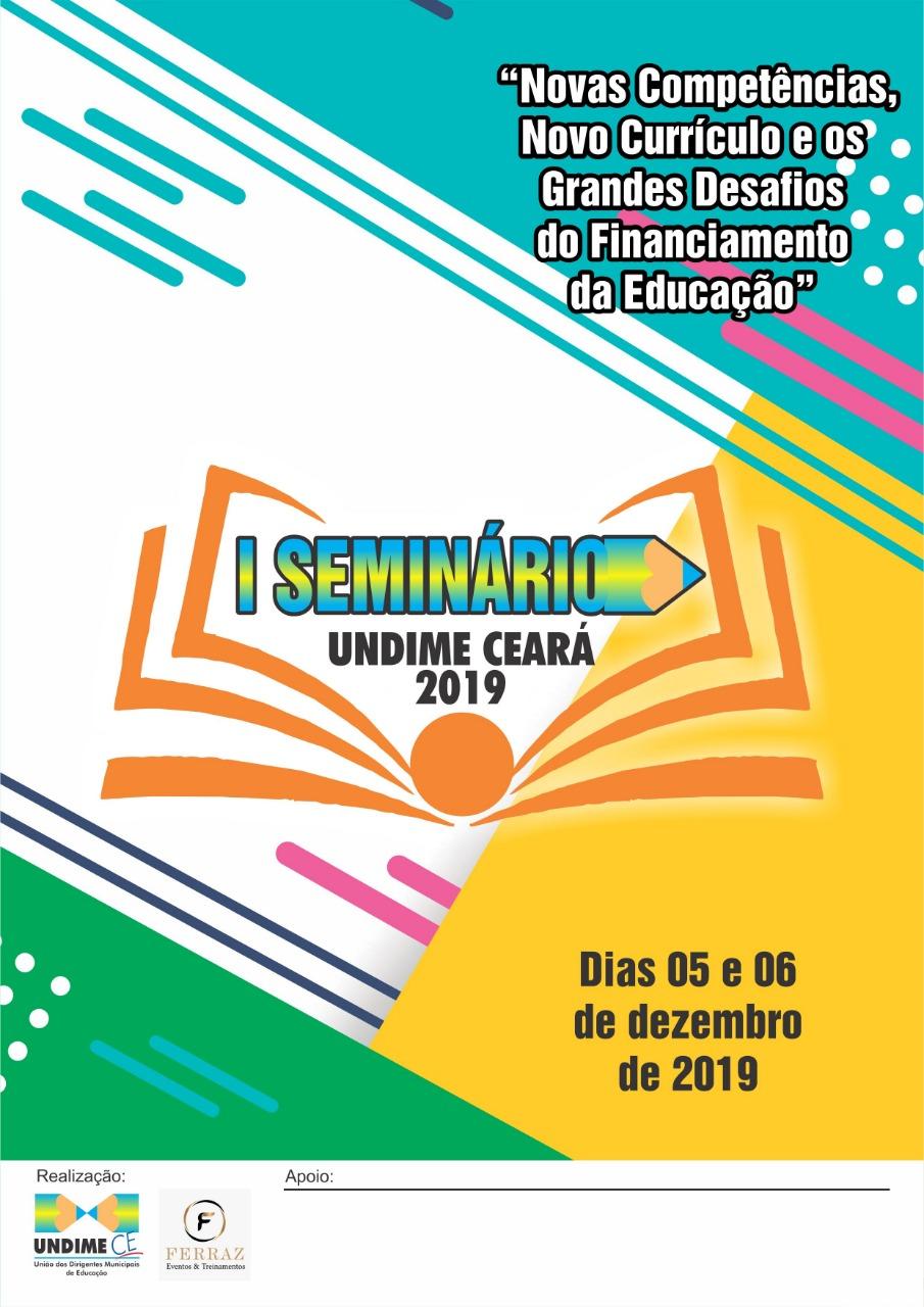 Undime Ceará promove seminário sobre novas competências, currículo e os desafios do financiamento da Educação