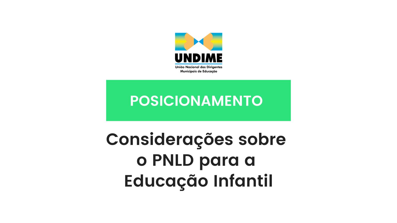 Considerações da Undime sobre o PNLD para a Educação Infantil