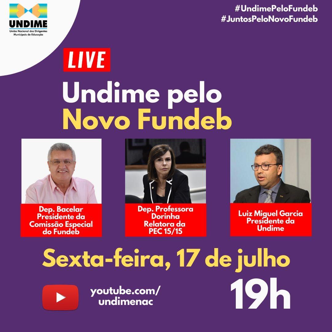 Undime realiza, nesta sexta (17), debate online sobre o Novo Fundeb com a relatora da PEC 15 e com o presidente da Comissão Especial