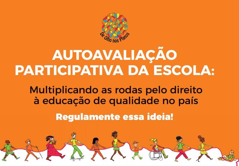 De Olho nos Planos promove campanha pela regulamentação municipal e estadual da autoavaliação participativa