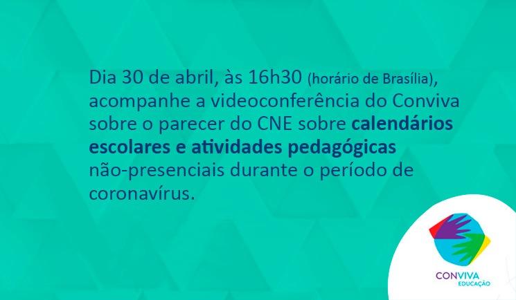 Conviva faz videoconferência sobre parecer do CNE que trata da reorganização dos calendários escolares e realização de atividades não presenciais durante o período de pandemia da covid-19