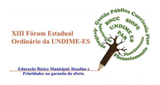 Undime Espírito Santo realiza Fórum Estadual de 16 a 18 de abril
