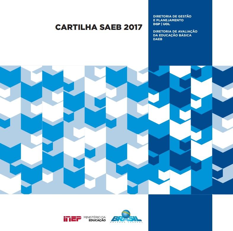 Inep disponibiliza Cartilha da Escola com orientações para aplicação do Saeb 2017