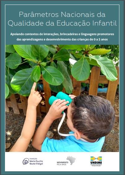 Confira o documento para a Educação Infantil que une a BNCC aos Parâmetros Nacionais de Qualidade