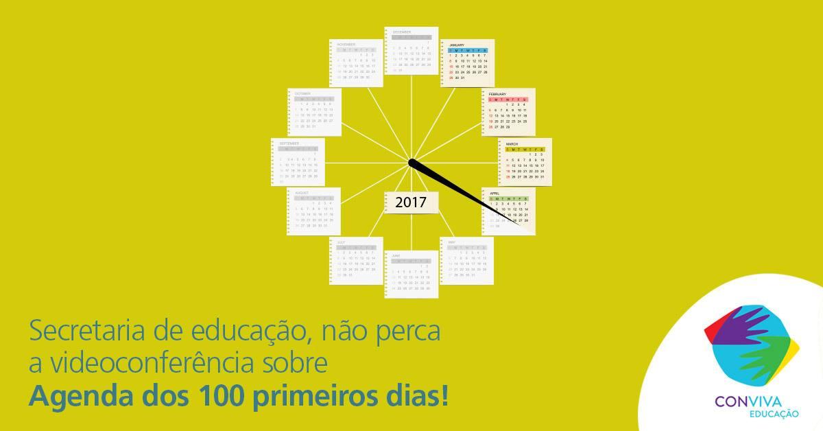 Agenda dos 100 primeiros dias: Conviva Educação promoverá videoconferência sobre o assunto na próxima quinta-feira (26)