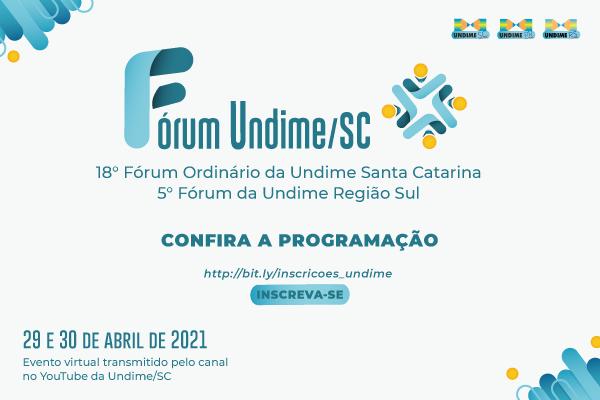Abertas as inscrições para o 18º Fórum Ordinário da Undime/ SC e 5º Fórum da Undime Região Sul