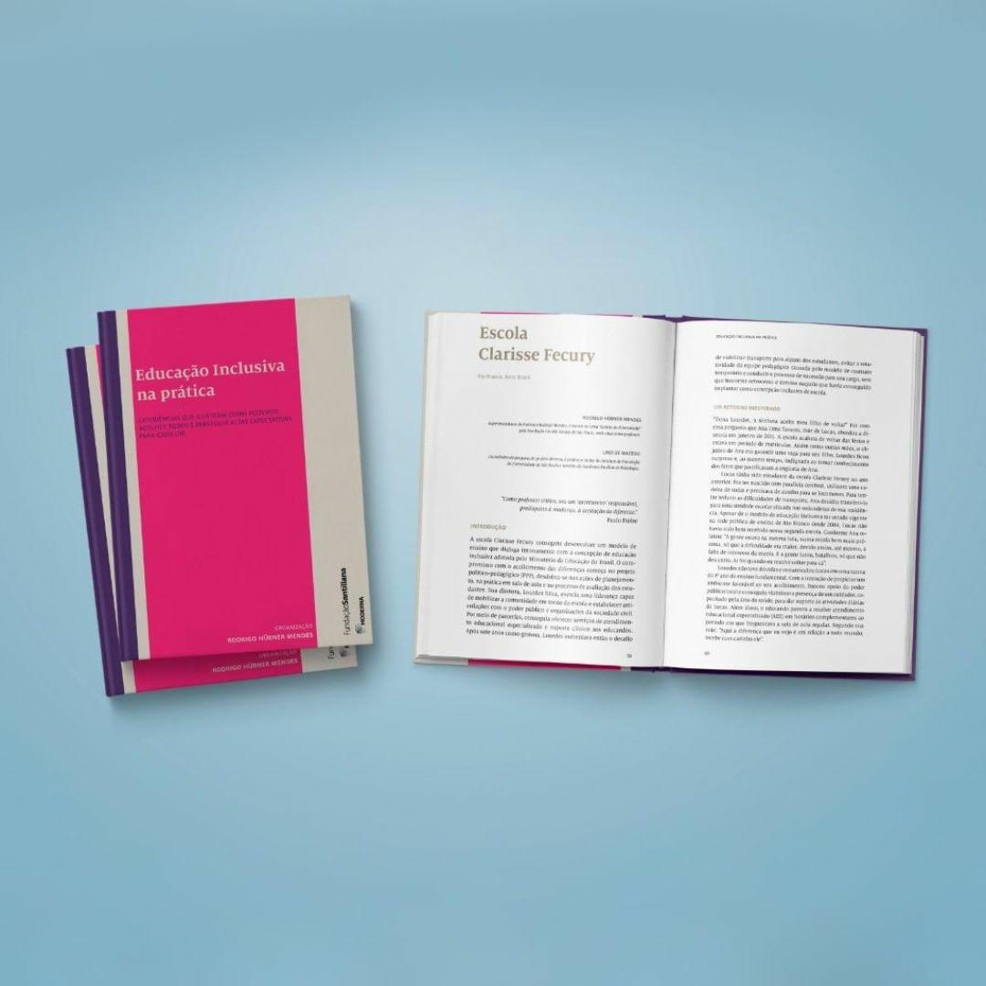 Educação Inclusiva na Prática: livro trata de experiências que ilustram como acolher a todos e perseguir altas expectativas para cada um