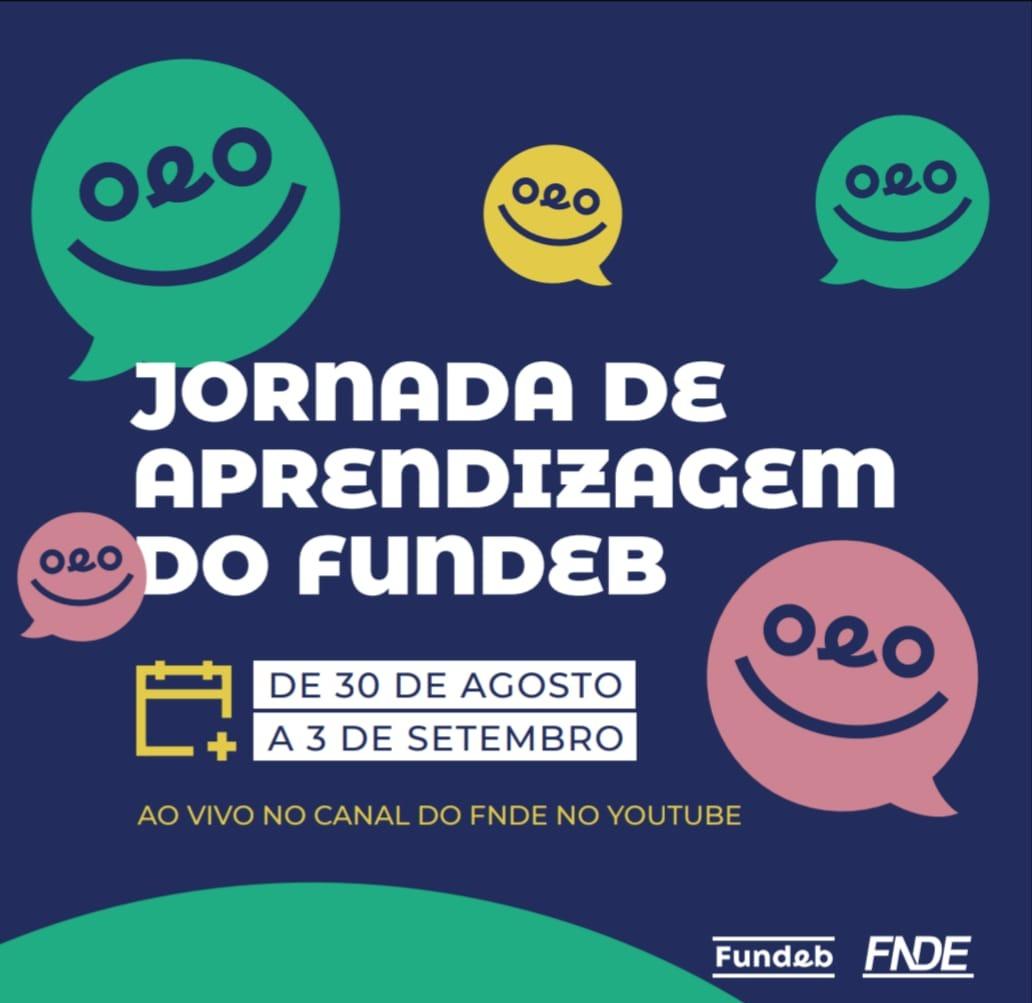 FNDE promove Jornada de Aprendizagem do Fundeb