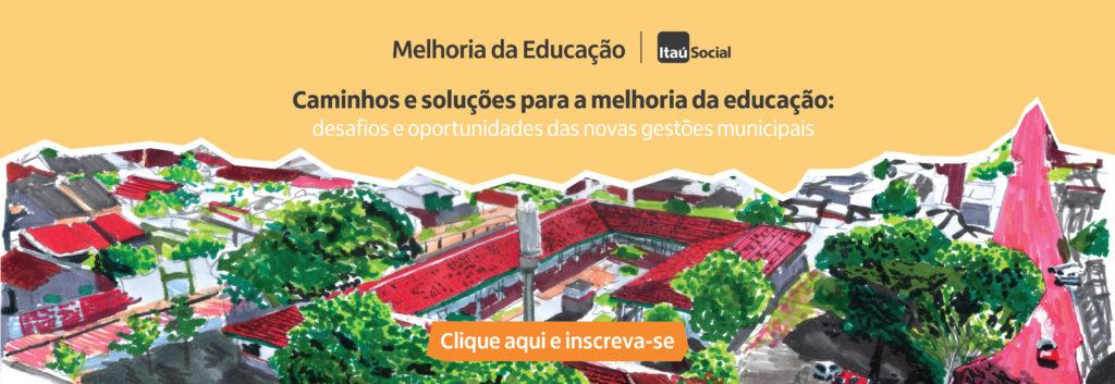 Seminário debate caminhos e soluções para a melhoria da educação a partir dos desafios e oportunidades das novas gestões municipais