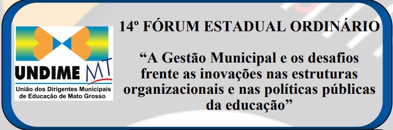 Undime Mato Grosso promove Fórum Estadual nos dias 11 e 12 de abril