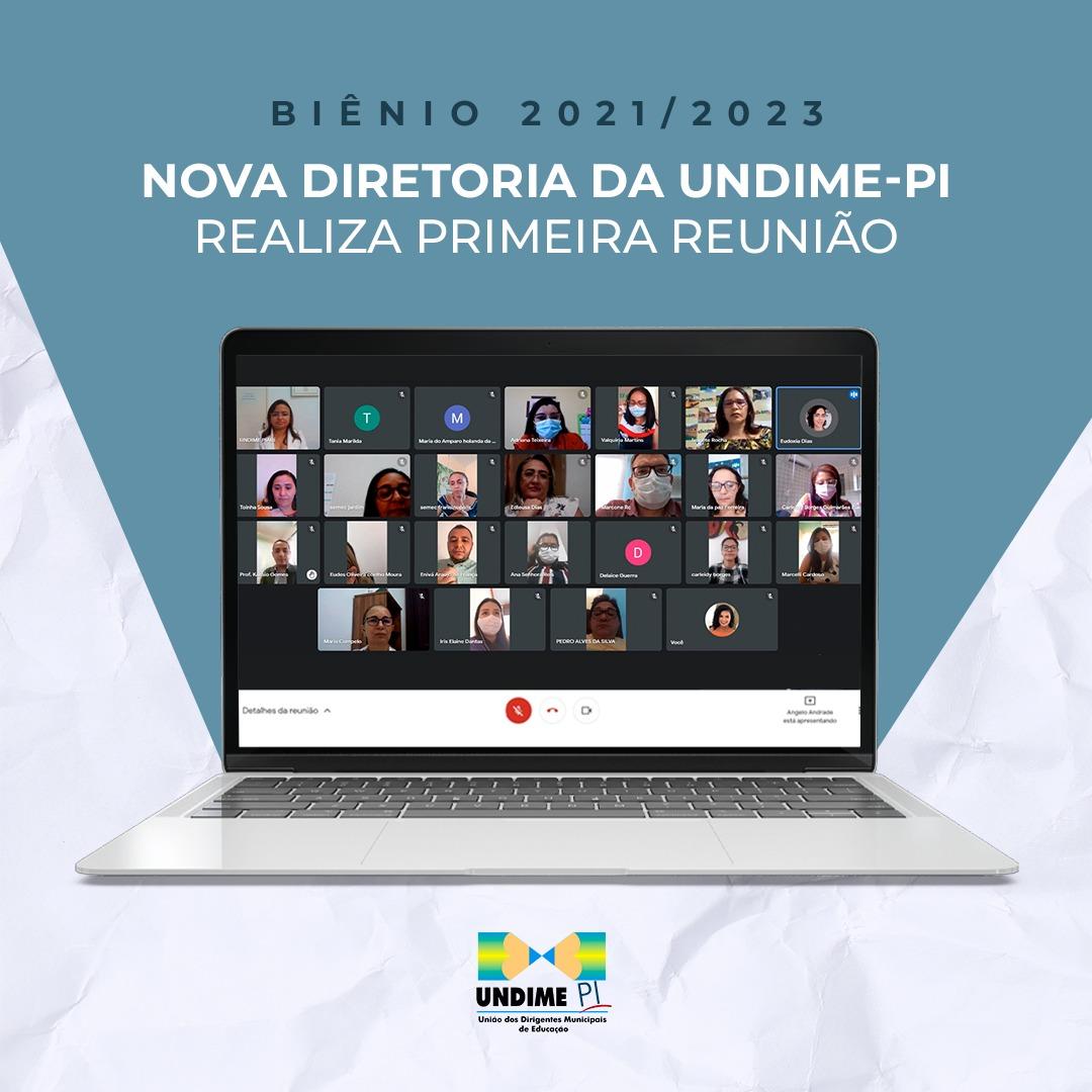 Nova Diretoria da Undime-PI realiza primeira reunião do biênio 2021-23