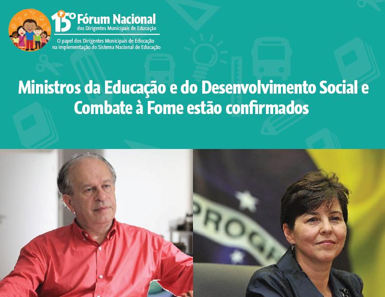 15º Fórum Nacional: ministros da Educação e do Desenvolvimento Social e Combate à Fome estão confirmados