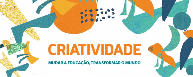 Livro digital sobre criatividade como ferramenta para mudar a educação está disponível gratuitamente no site do programa Escolas Transformadoras