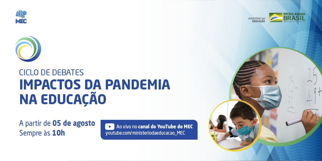 Os impactos da pandemia na educação brasileira é tema do ciclo de webinários