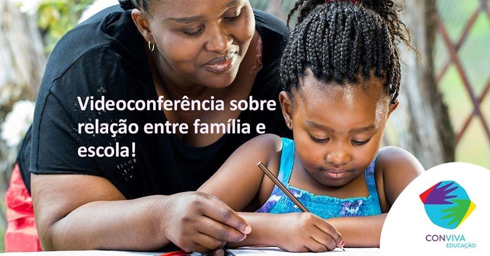 Conviva realiza videoconferência: relação entre família e escola durante o período de pandemia do coronavírus