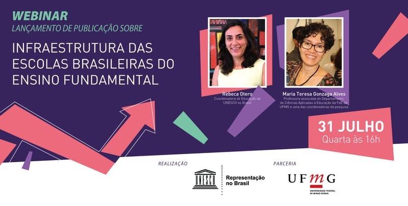 Publicação sobre a infraestrutura das escolas brasileiras do ensino fundamental é tema de webinário na próxima quarta (31)