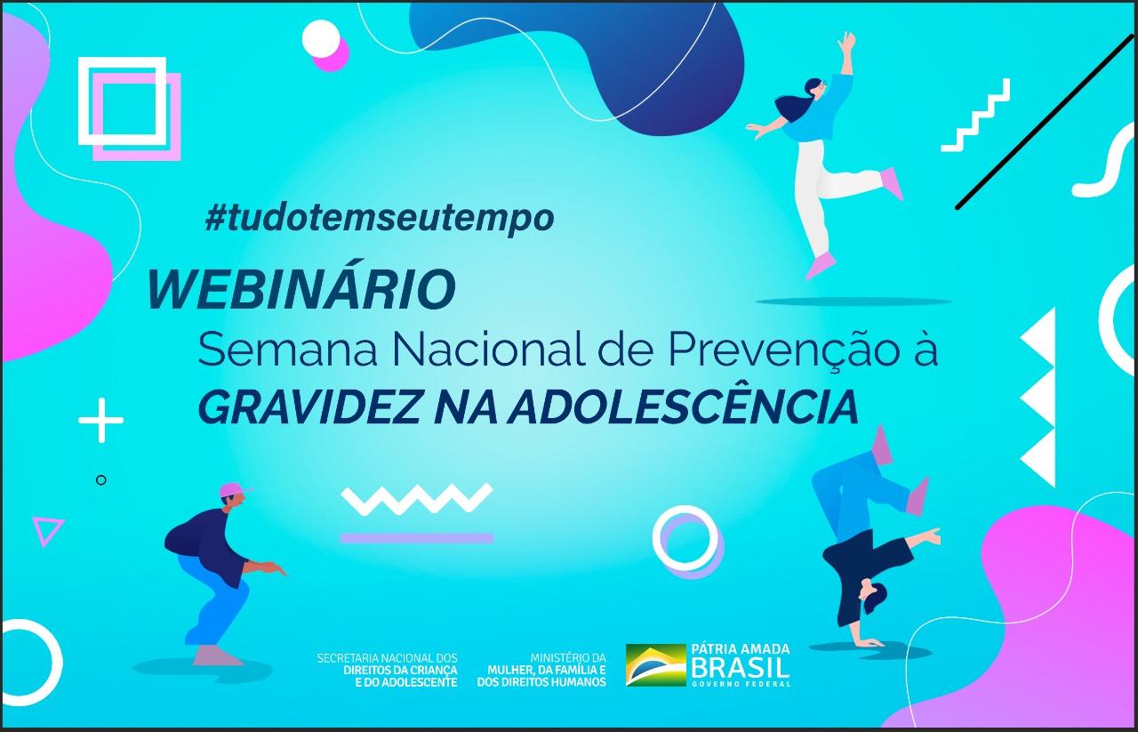 Semana Nacional de Prevenção à Gravidez na Adolescência é tema de webinário